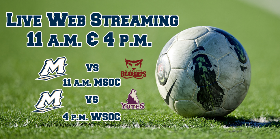 Photo for Live Web Streaming: MSOC vs. Willamette & WSOC vs. College of Idaho
