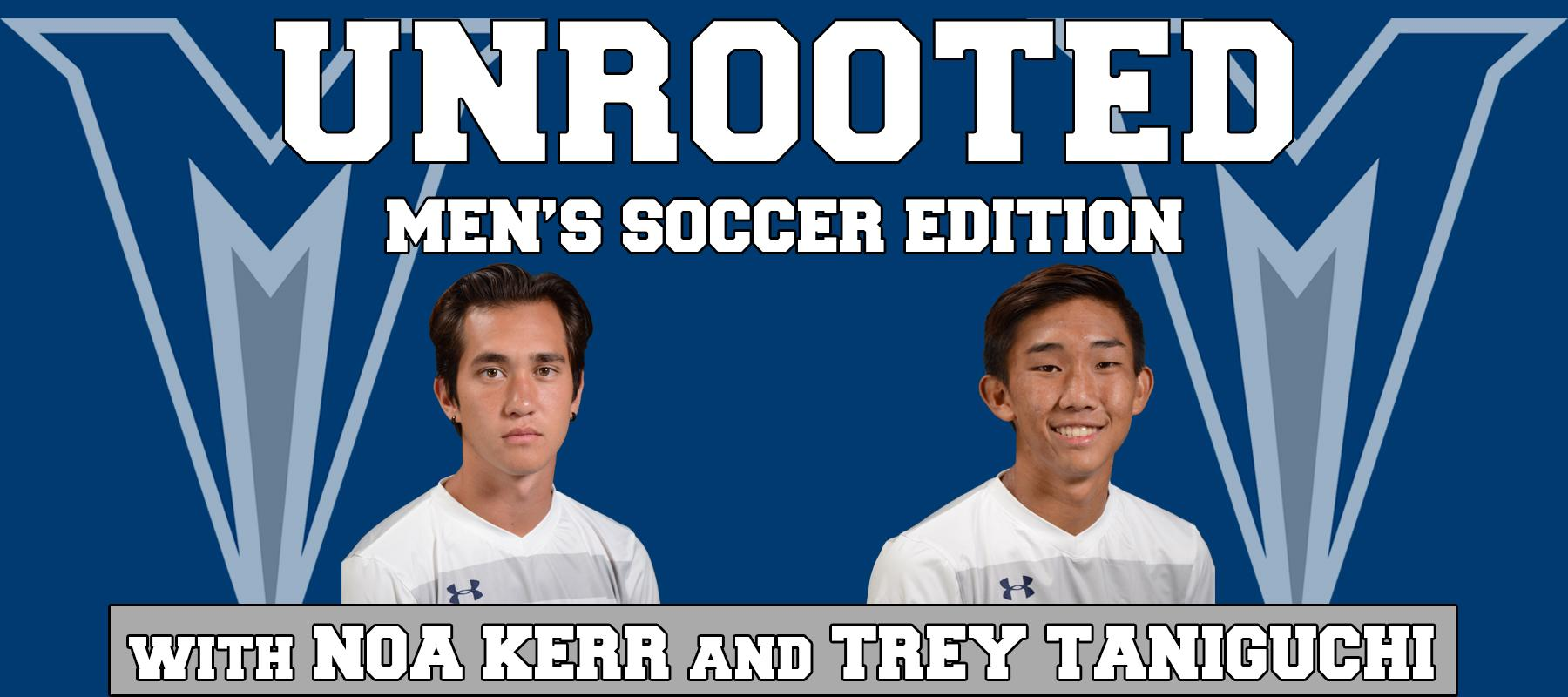 Unrooted: Men's Soccer Edition, Ep. 8