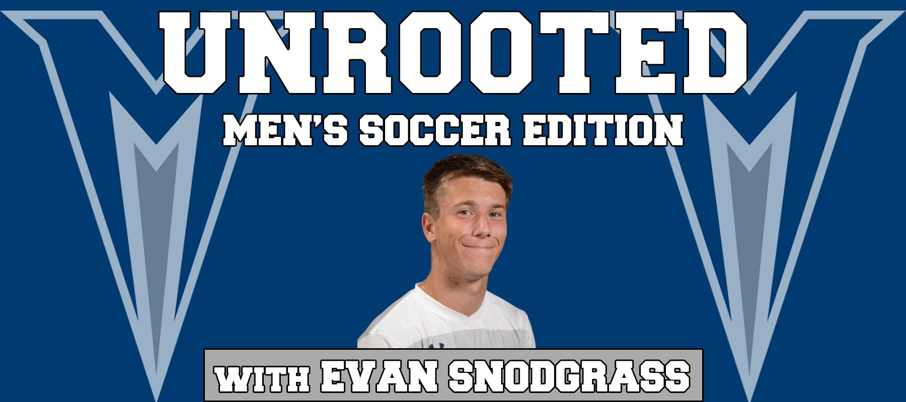 Unrooted: Men's Soccer Edition, Ep. 7